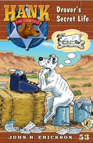9780606003315: Drover's Secret Life (Turtleback School & Library Binding Edition) (Hank the Cowdog (Pb))