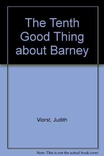9780606003568: The Tenth Good Thing About Barney