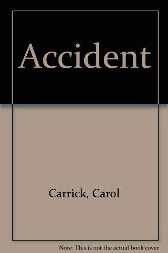9780606003599: Accident
