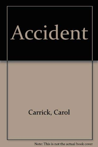 9780606003599: The Accident