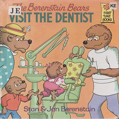 9780606003964: The Berenstain Bears Visit the Dentist (First Time Books)