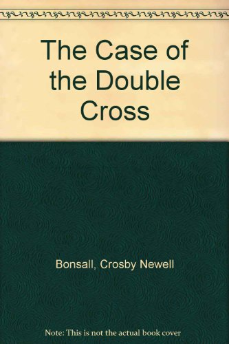 9780606004077: The Case of the Double Cross