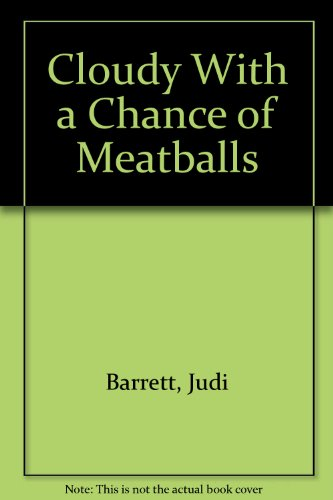 Cloudy With a Chance of Meatballs: Barrett, Judi