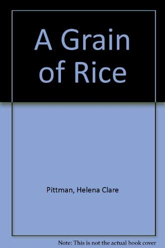 9780606004855: A Grain of Rice
