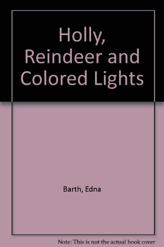 9780606004862: Holly, Reindeer and Colored Lights