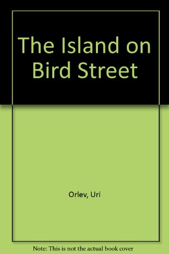9780606005210: The Island on Bird Street