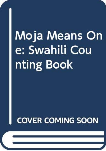 9780606005258: Moja Means One: Swahili Counting Book
