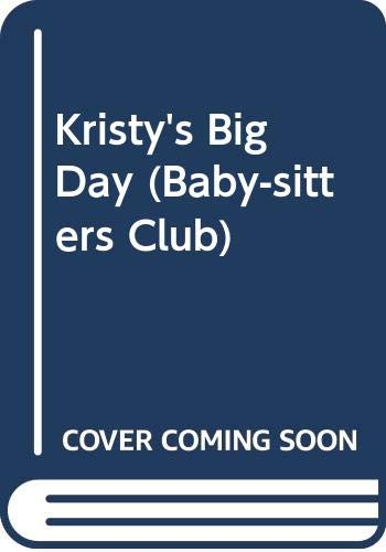 Kristy's Big Day (Baby-Sitters Club) (0606005498) by Martin, Ann M.