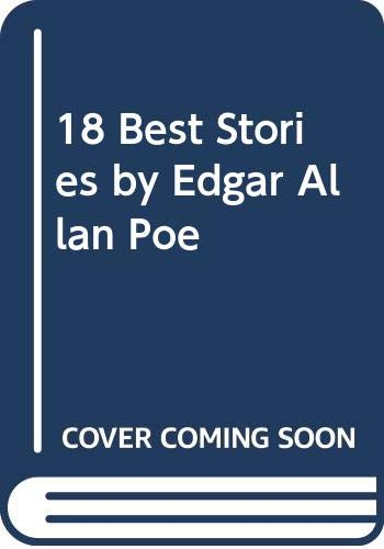 9780606006002: 18 Best Stories By Edgar Allan Poe