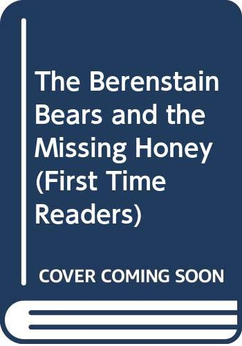 9780606006118: The Berenstain Bears and the Missing Honey (First Time Readers)