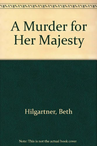 9780606006187: A Murder for Her Majesty
