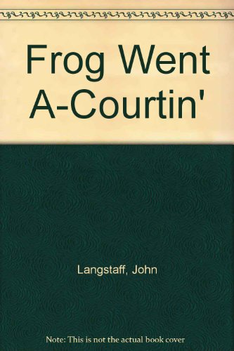 9780606006965: Frog Went A-Courtin'