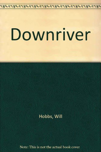 9780606006996: Downriver