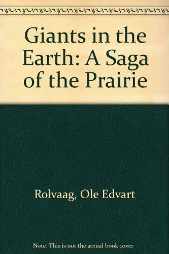 9780606007023: Giants in the Earth: A Saga of the Prairie