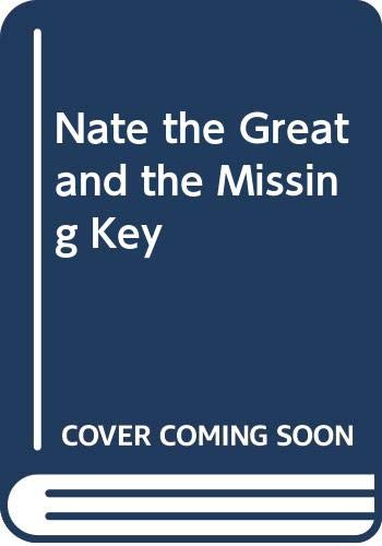 9780606007085: Nate the Great and the Missing Key