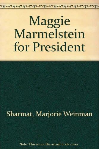 9780606007245: Maggie Marmelstein for President
