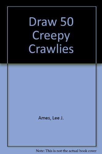 9780606007504: Draw 50 Creepy Crawlies