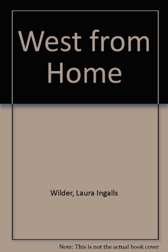 9780606007696: West from Home