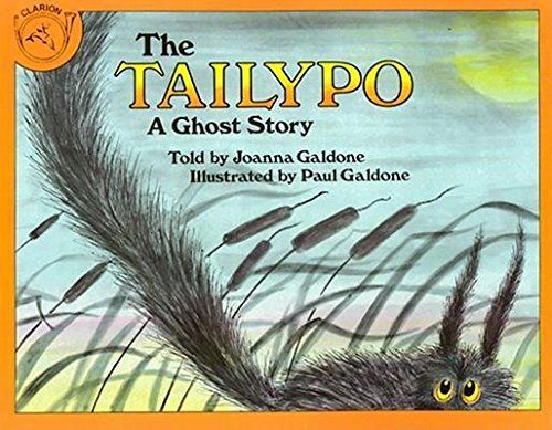 9780606007757: The Tailypo: A Ghost Story