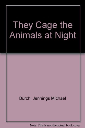 9780606007771: They Cage the Animals at Night