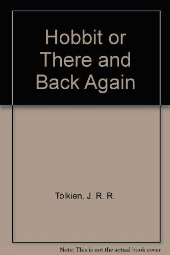 Hobbit or There and Back Again (060600811X) by J. R. R. Tolkien