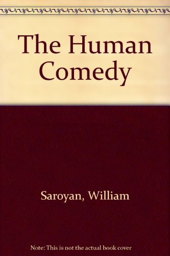 9780606008303: The Human Comedy