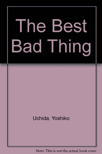 9780606008334: The Best Bad Thing