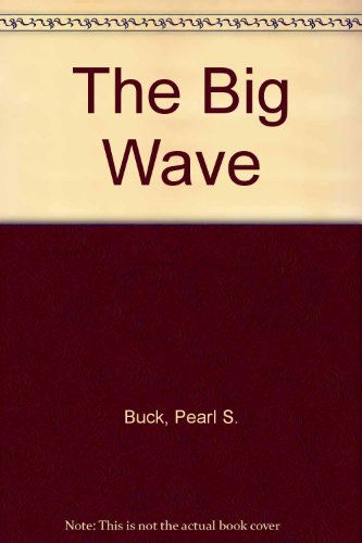 9780606008341: The Big Wave