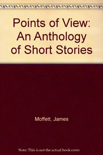 9780606008402: Points of View: An Anthology of Short Stories