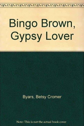 9780606008624: Bingo Brown, Gypsy Lover