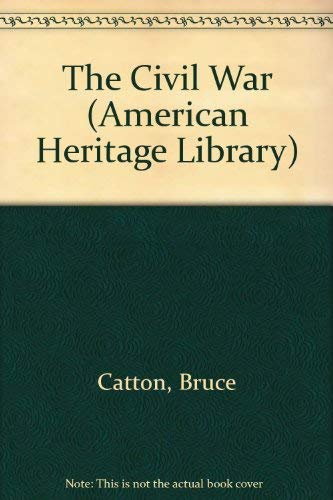 9780606009072: The Civil War (American Heritage Library)