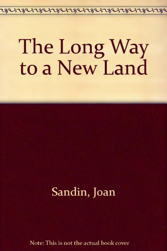 9780606009140: The Long Way to a New Land