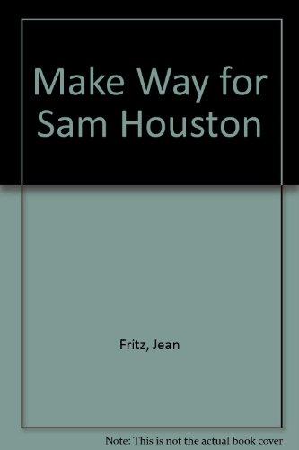 9780606009218: Make Way for Sam Houston