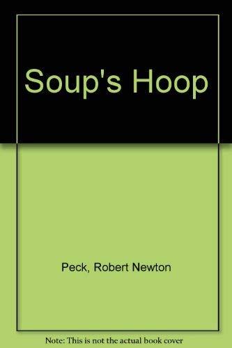 9780606009263: Soup's Hoop