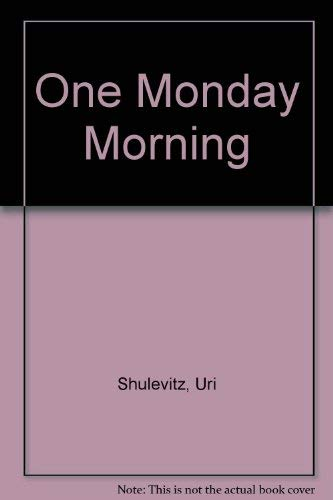 9780606009478: One Monday Morning