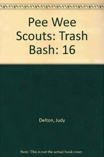 9780606009492: 16: Pee Wee Scouts: Trash Bash
