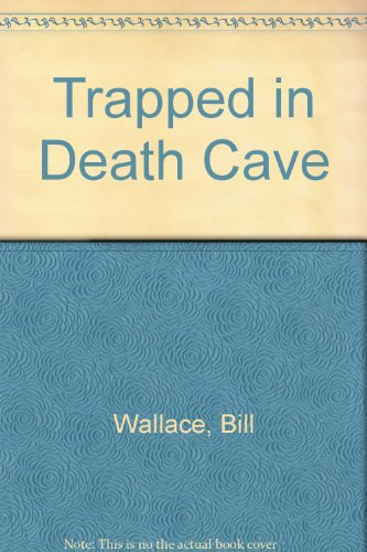 9780606009843: Trapped in Death Cave