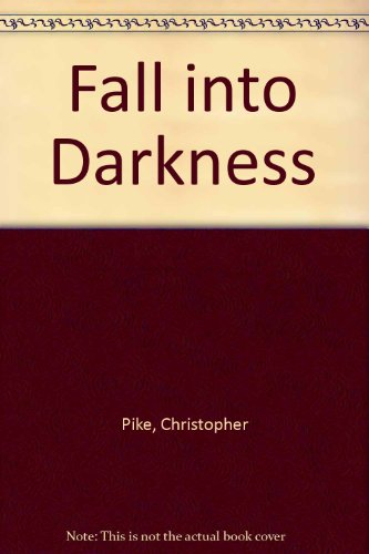 9780606010030: Fall into Darkness