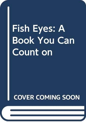9780606010221: Fish Eyes: A Book You Can Count on