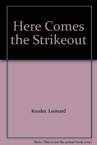 9780606010535: Here Comes the Strikeout
