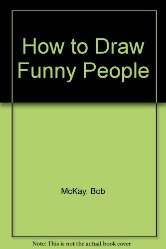 9780606010573: How to Draw Funny People