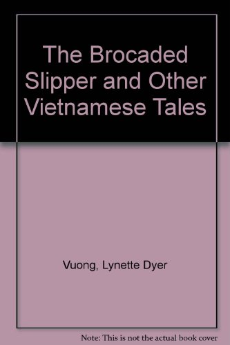 9780606010719: The Brocaded Slipper and Other Vietnamese Tales