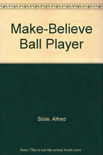 9780606010733: Make-Believe Ball Player