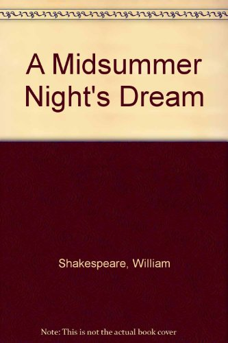 9780606010788: A Midsummer Night's Dream