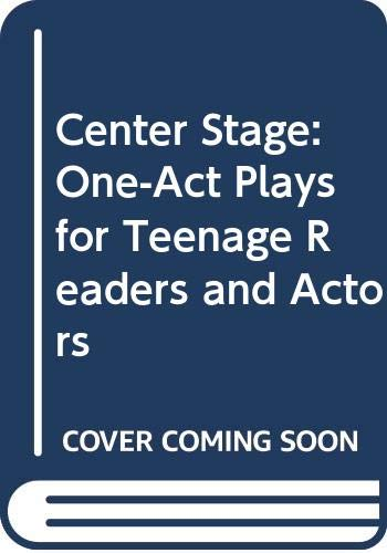 9780606011051: Center Stage: One-Act Plays for Teenage Readers and Actors
