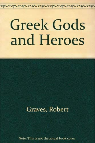 9780606011761: Greek Gods and Heroes