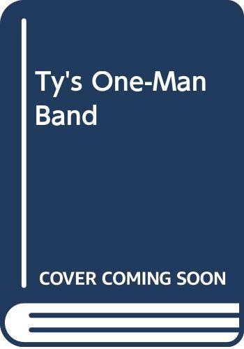 9780606011990: Ty's One-Man Band