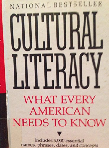 9780606012843: Cultural Literacy: What Every American Needs to Know
