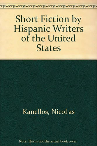 9780606013178: Short Fiction by Hispanic Writers of the United States