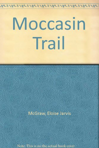 9780606013215: Moccasin Trail